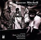 ROSCOE MITCHELL Hey Donald album cover