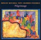 ROSCOE MITCHELL Piligrimage album cover