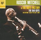 ROSCOE MITCHELL Roscoe Mitchell & The Note Factory : The Bad Guys album cover