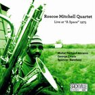 ROSCOE MITCHELL Roscoe Mitchell Quartet : Live At