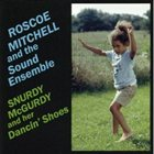 ROSCOE MITCHELL Snurdy McGurdy And Her Dancin' Shoes album cover