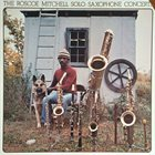 ROSCOE MITCHELL Solo Saxophone Concerts (aka The Solo Concert) album cover