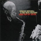 ROSCOE MITCHELL Song For My Sister album cover