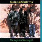 ROSCOE MITCHELL The Day And The Night album cover