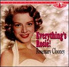 ROSEMARY CLOONEY Everything's Rosie! album cover