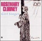 ROSEMARY CLOONEY Girl Singer album cover