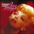 ROSEMARY CLOONEY Love album cover