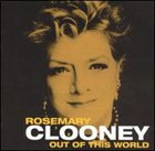 ROSEMARY CLOONEY Out of This World album cover