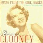 ROSEMARY CLOONEY Songs From the Girl Singer album cover