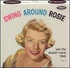ROSEMARY CLOONEY Swing Around Rosie album cover