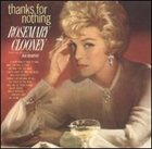 ROSEMARY CLOONEY Thanks for Nothing album cover