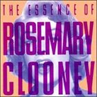 ROSEMARY CLOONEY The Essence Of album cover