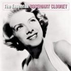 ROSEMARY CLOONEY The Essential Rosemary Clooney album cover