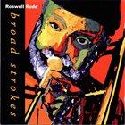 ROSWELL RUDD Broad Strokes album cover