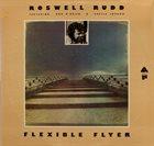 ROSWELL RUDD Flexible Flyer album cover