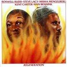ROSWELL RUDD Regeneration  (with Steve Lacy/Misha Mengelberg) album cover