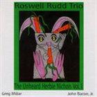 ROSWELL RUDD The Unheard Herbie Nichols, Vol. 1 album cover
