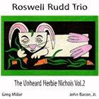 ROSWELL RUDD The Unheard Herbie Nichols, Vol. 2 album cover