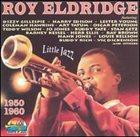 ROY ELDRIDGE 1950-1960 album cover