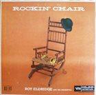 ROY ELDRIDGE Rockin' Chair album cover