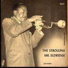 ROY ELDRIDGE Roy Eldridge With Oscar Peterson Trio : The Strolling Mr. Eldridge album cover
