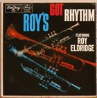 ROY ELDRIDGE Roy's Got Rhythm album cover
