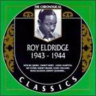 ROY ELDRIDGE The Chronological Classics: Roy Eldridge 1943-1944 album cover