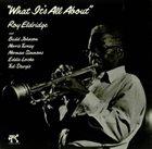 ROY ELDRIDGE What It's All about album cover