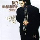 ROY HARGROVE With the Tenors of Our Time album cover