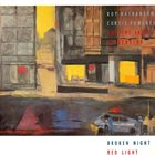 ROY NATHANSON Roy Nathanson, Curtis Fowlkes And The Jazz Passengers : Broken Night Red Light album cover