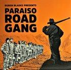 RUBÉN BLADES Rubén Blades Presents Paraiso Road Gang album cover