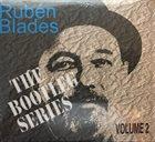 RUBÉN BLADES The Bootleg Series Volume 2 album cover