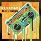 RUDDER Matorning album cover
