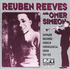 REUBEN REEVES Reuben Reeves & Omer Simeon: Complete Recorded Works in Chronological Order (1929-1933) album cover