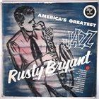 RUSTY BRYANT America's Greatest Jazz (aka Rock 'N' Roll With Rusty Bryant) album cover