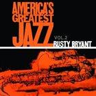 RUSTY BRYANT America's Greatest Jazz, Vol II album cover
