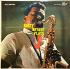 RUSTY BRYANT Jazz Horizons: Rusty Bryant Plays Jazz album cover