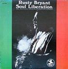 RUSTY BRYANT Soul Liberation album cover