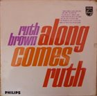 RUTH BROWN Along Comes Ruth album cover