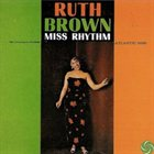 RUTH BROWN Miss Rhythm (Greatest Hits and More) album cover