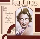 RUTH ETTING Glorifier of American Song album cover