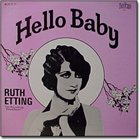 RUTH ETTING Hello Baby album cover
