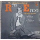 RUTH ETTING Love Me Or Leave Me: The Original Recordings Of Ruth Etting album cover
