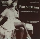 RUTH ETTING Rare Radio Recordings, 1930 to 1947 album cover