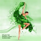 SØREN BEBE Music for Ballet Class, vol​.​4 album cover