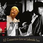 SAALIK AHMAD ZIYAD SZ Connective: Live at Lakeside Inn album cover