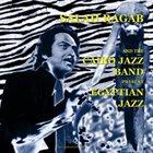 SALAH RAGAB AND THE CAIRO JAZZ BAND Egyptian Jazz album cover