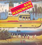 SAM MANGWANA Sam Mangwana Et L'African All Stars (Celluloid) album cover