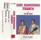 SAM MANGWANA Sam Mangwana, Franco Et TP OK Jazz : For Ever album cover