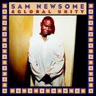 SAM NEWSOME Sam Newsome & Global Unity album cover